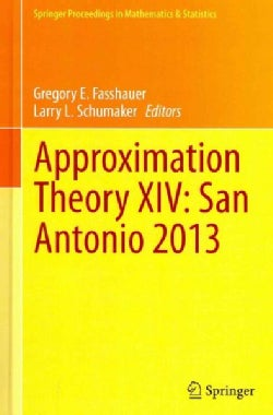 Approximation Theory XIV: San Antonio 2013 (Hardcover)