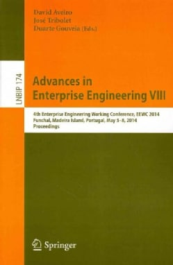 Advances in Enterprise Engineering: 4th Enterprise Engineering Working Conference, Eewc 2014, Funchal, Madeira Is... (Paperback)