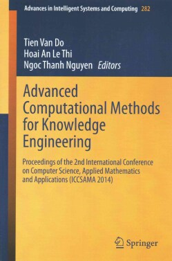 Advanced Computational Methods for Knowledge Engineering: Proceedings of the 2nd International Conference on Comp... (Paperback)