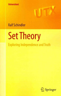 Set Theory: Exploring Independence and Truth (Paperback)