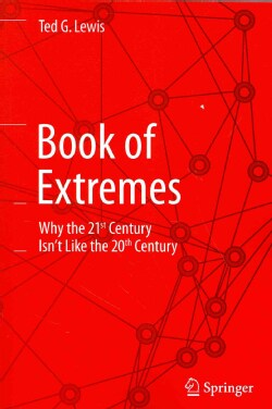 Book of Extremes: Why the 21st Century Isnt Like the 20th Century (Paperback)