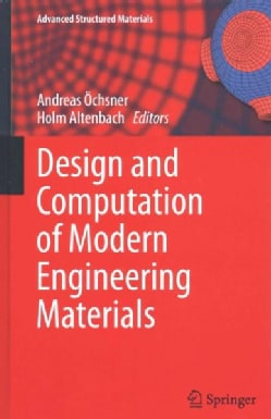 Design and Computation of Modern Engineering Materials (Hardcover)