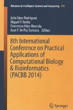 8th International Conference on Practical Applications of Computational Biology & Bioinformatics (PACBB 2014) (Paperback)