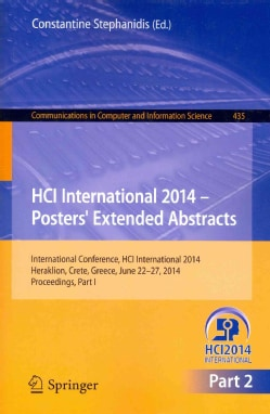Hci International 2014 - Posters' Extended Abstracts: International Conference, Hci International 2014, Heraklion... (Paperback)