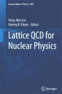 Lattice QCD for Nuclear Physics (Paperback)