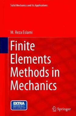 Finite Elements Methods in Mechanics (Hardcover)