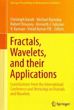 Fractals, Wavelets, and Their Applications: Contributions from the International Conference and Workshop on Fract... (Hardcover)