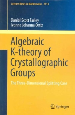 Algebraic K-Theory of Crystallographic Groups: The Three-Dimensional Splitting Case (Paperback)
