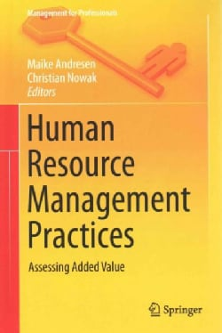 Human Resource Management Practices: Assessing Added Value (Hardcover)