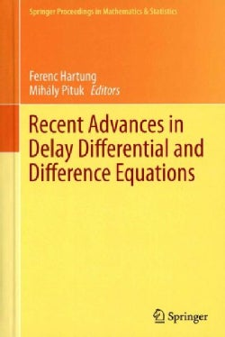 Recent Advances in Delay Differential and Difference Equations (Hardcover)