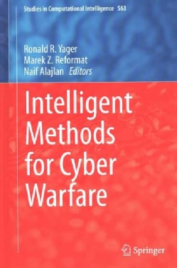 Intelligent Methods for Cyber Warfare (Hardcover)