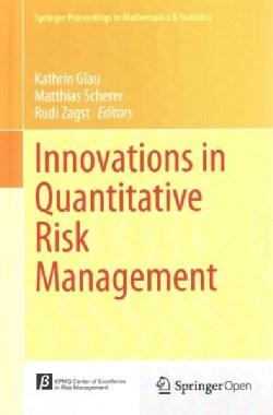 Innovations in Quantitative Risk Management: Tu Munchen, September 2013 (Hardcover)