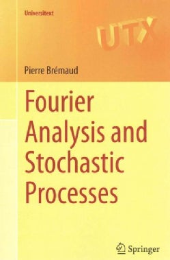 Fourier Analysis and Stochastic Processes (Paperback)
