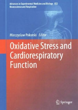 Oxidative Stress and Cardiorespiratory Function (Hardcover)