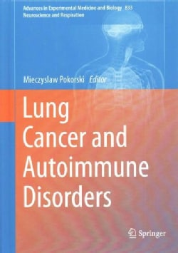 Lung Cancer and Autoimmune Disorders (Hardcover)