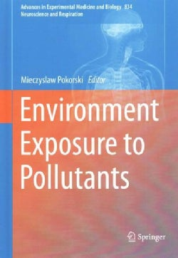 Environment Exposure to Pollutants (Hardcover)