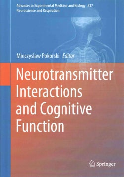 Neurotransmitter Interactions and Cognitive Function (Hardcover)