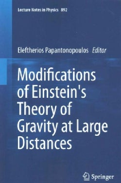 Modifications of Einstein's Theory of Gravity at Large Distances (Paperback)