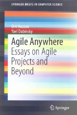 Agile Anywhere: Essays on Agile Projects and Beyond (Paperback)