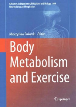 Body Metabolism and Exercise (Hardcover)