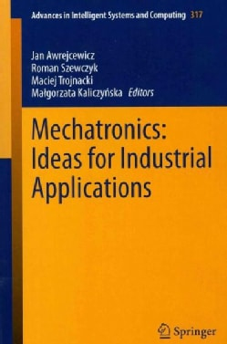 Mechatronics: Ideas for Industrial Application (Paperback)