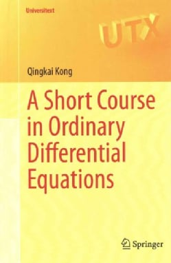 A Short Course in Ordinary Differential Equations (Hardcover)