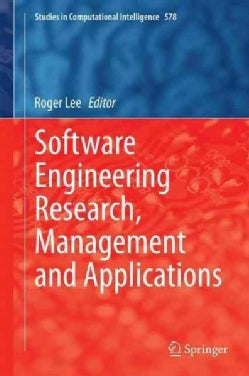 Software Engineering Research, Management and Applications 2014 (Hardcover)