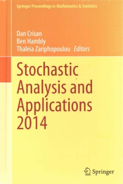 Stochastic Analysis and Applications 2014: In Honour of Terry Lyons (Hardcover)