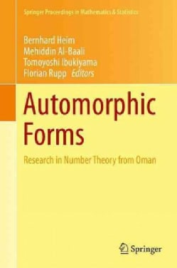 Automorphic Forms: Research in Number Theory from Oman (Hardcover)