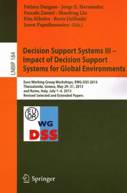 Decision Support Systems III: Impact of Decision Support Systems for Global Environments; Euro Working Group Work... (Paperback)