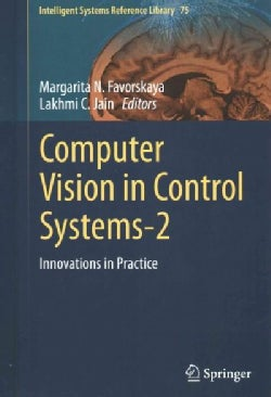 Computer Vision in Control Systems-2: Innovations in Practice (Hardcover)