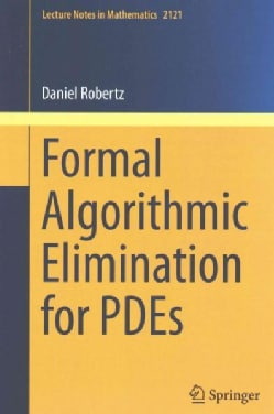 Formal Algorithmic Elimination for PDEs (Paperback)