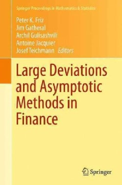 Large Deviations and Asymptotic Methods in Finance (Hardcover)
