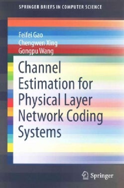 Channel Estimation for Physical Layer Network Coding Systems (Paperback)