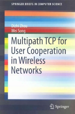 Multipath Tcp for User Cooperation in Wireless Networks (Paperback)