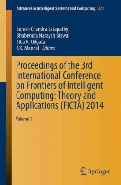 Proceedings of the 3rd International Conference on Frontiers of Intelligent Computing: Theory and Applications (F... (Paperback)