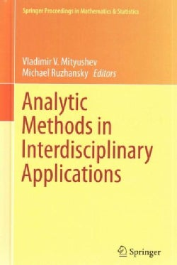 Analytic Methods in Interdisciplinary Applications (Hardcover)