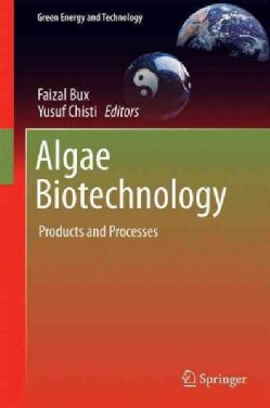 Algae Biotechnology: Products and Processes (Hardcover)