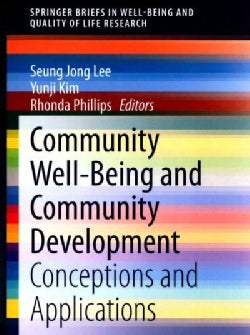 Community Well-being and Community Development: Conceptions and Applications (Paperback)