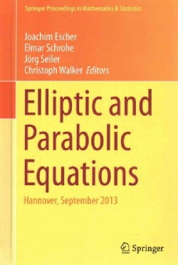 Elliptic and Parabolic Equations: Hannover, September 2013 (Hardcover)