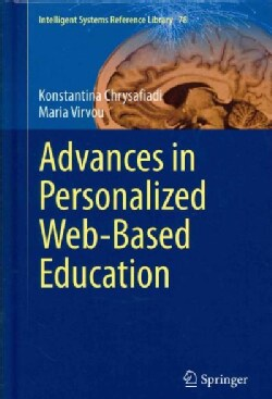 Advances in Personalized Web-based Education (Hardcover)