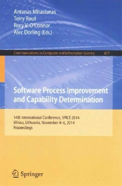 Software Process Improvement and Capability Determination: 14th International Conference, Spice 2014, Vilnius, Li... (Paperback)