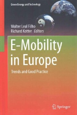 E-mobility in Europe: Trends and Good Practice (Hardcover)