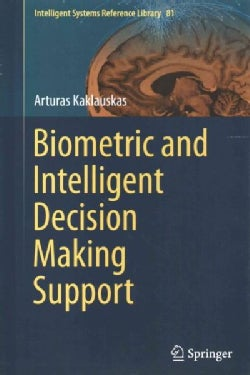 Biometric and Intelligent Decision Making Support (Hardcover)