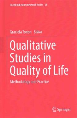 Qualitative Studies in Quality of Life: Methodology and Practice (Hardcover)