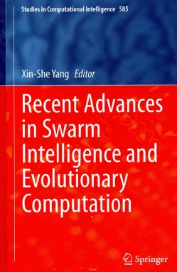 Recent Advances in Swarm Intelligence and Evolutionary Computation (Hardcover)
