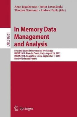 In Memory Data Management and Analysis: First and Second International Workshops, Imdm 2013, Riva Del Garda, Ital... (Paperback)