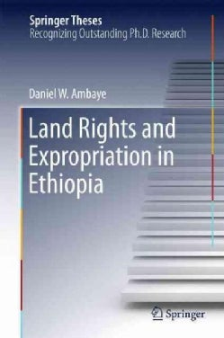 Land Rights and Expropriation in Ethiopia (Hardcover)