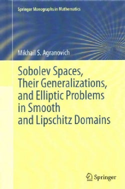 Sobolev Spaces, Their Generalizations and Elliptic Problems in Smooth and Lipschitz Domains (Hardcover)