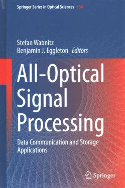 All-Optical Signal Processing: Data Communication and Storage Applications (Hardcover)